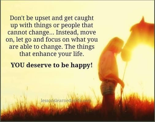 You Deserve To Be Happy! Pictures, Photos, And Images For
