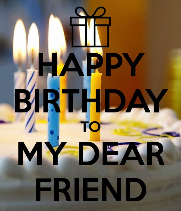 Happy Birthday Dear Friend With Cake Pictures, Photos, And