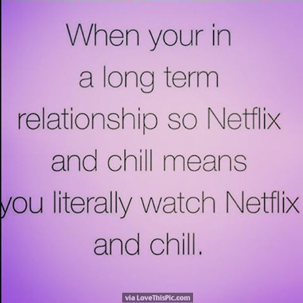 Netflix And Chill Pictures Photos And Images For Facebook Tumblr