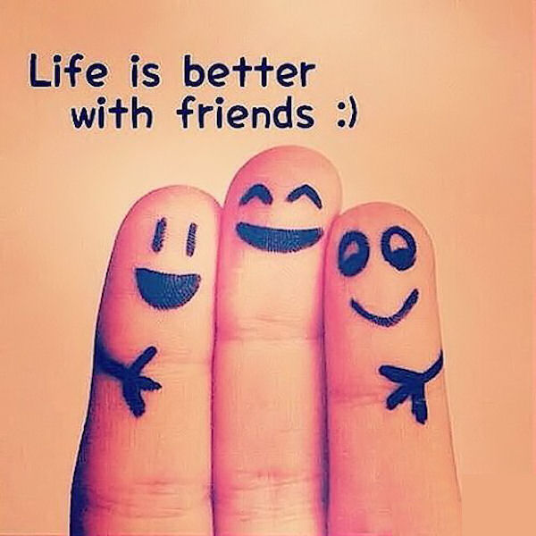 Life Is Better With Friends Pictures Photos And Images