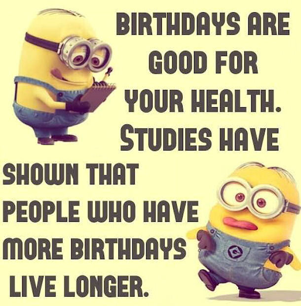 Birthday Funny Minion Quote