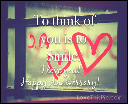 I Love You Quotes Pinterest : 213323-I-Love-You-Happy-Anniversary-Quote.jpg