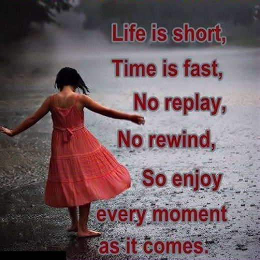 Life Is Short Enjoy Every Moment Pictures, Photos, And