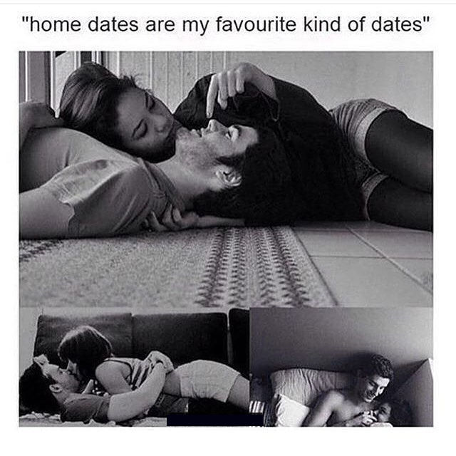 home dates are my favorite