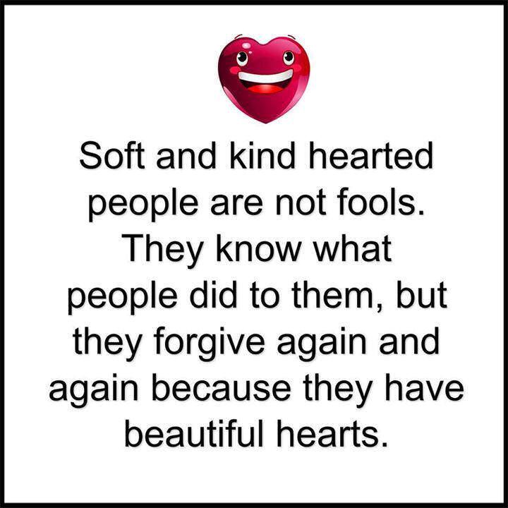 Soft Quotes Amazing Soft Kind Hearted People Have Beautiful Hearts Pictures Photos