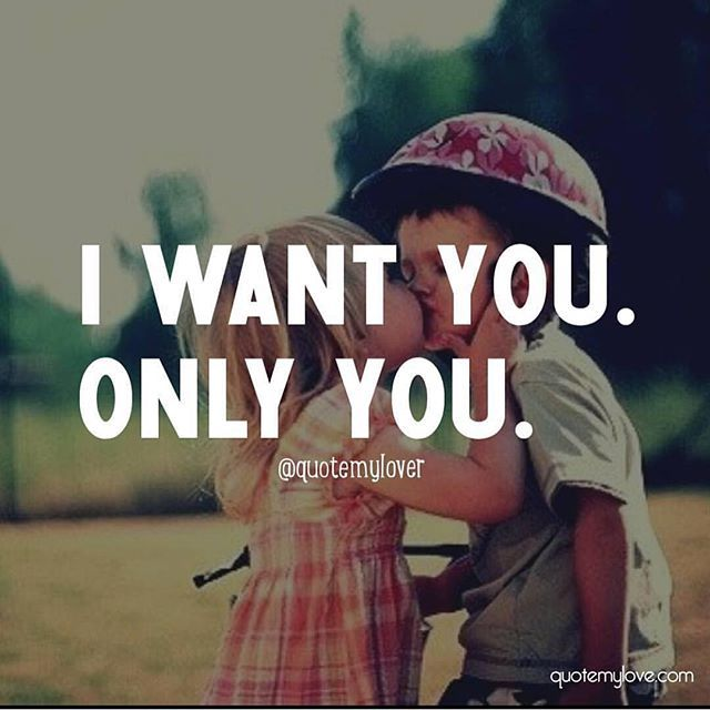 I Want You Only You Pictures, Photos, and Images for ...