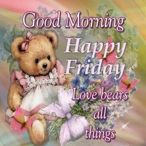 Cute Good Morning Quotes   Cute Good Morning Happy Friday Quote Pictures Photos And Images