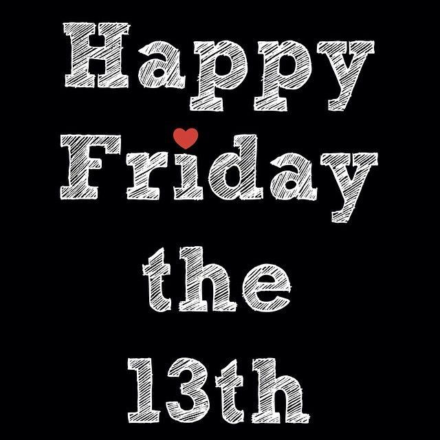 Image result for happy friday the 13th images