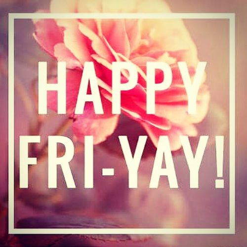 Happy FriYay Pictures, Photos, and Images for Facebook