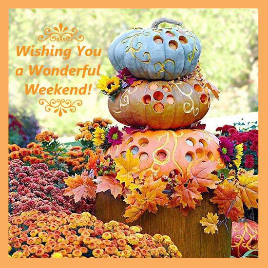 Autumn Wishing You A Wonderful Weekend Pictures, Photos