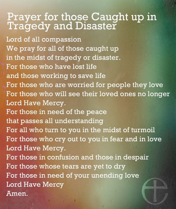 Prayer For Those Caught In Tragedy And Disaster Pictures