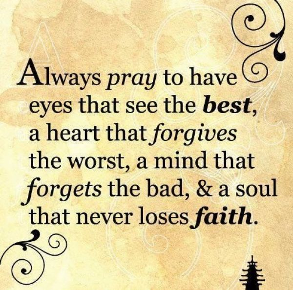 Always Forgive Quotes: Always Pray To Have.... Pictures, Photos, And Images For