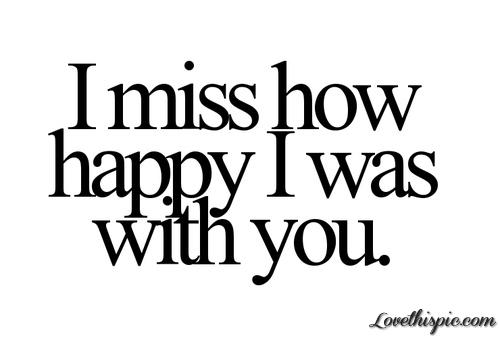Happy missing you quotes