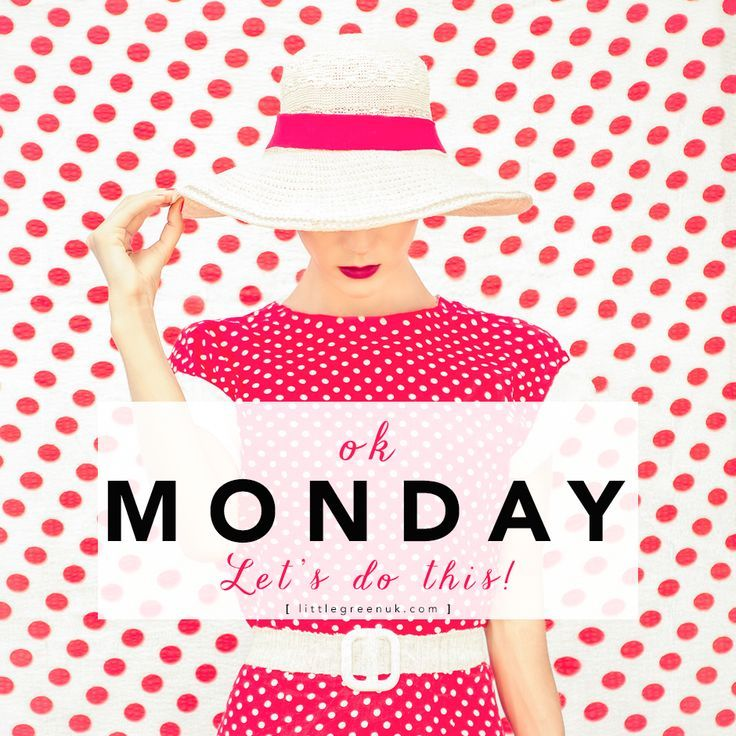 OK Monday Lets Do This Pictures, Photos, And Images For
