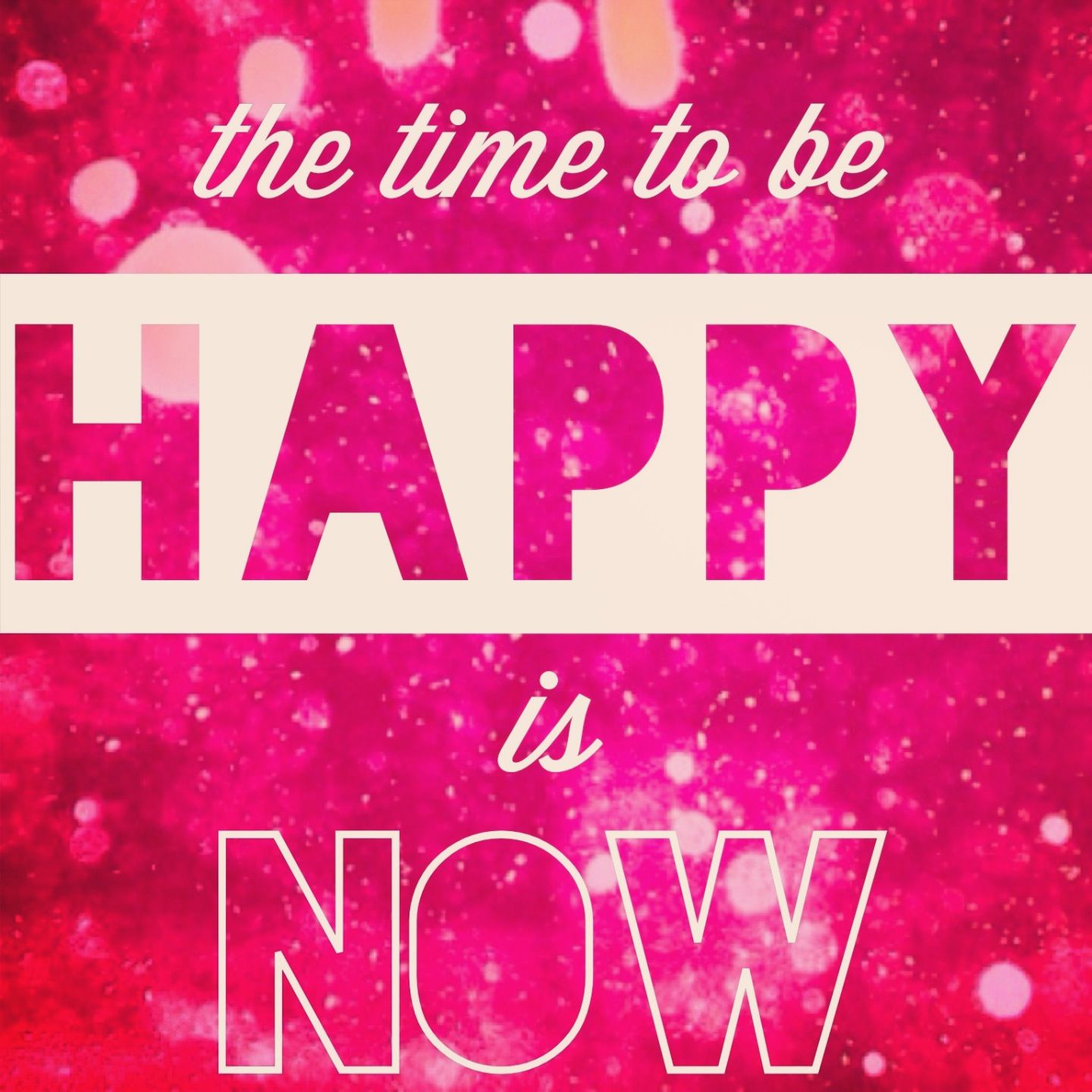 Inspirational Quotes About Happiness: The Time To Be Happy Is Now Pictures, Photos, And Images