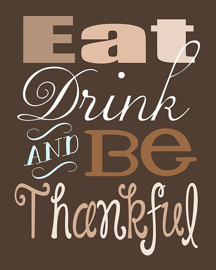 1000 Images About Eat Drink And Be Married On Pinterest: Eat Drink And Be Thankful Pictures, Photos, And Images For