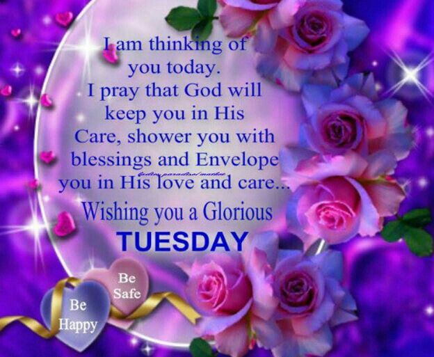 I Am Thinking Of You Today Happy Tuesday