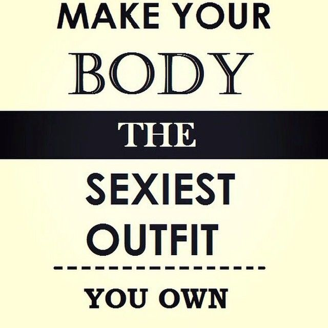 Make Your Body The Sexiest Outfit You Own Pictures Photos