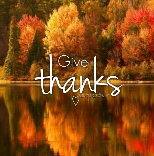 Give Thanks Pictures, Photos, and Images for Facebook, Tumblr, Pinterest, and...