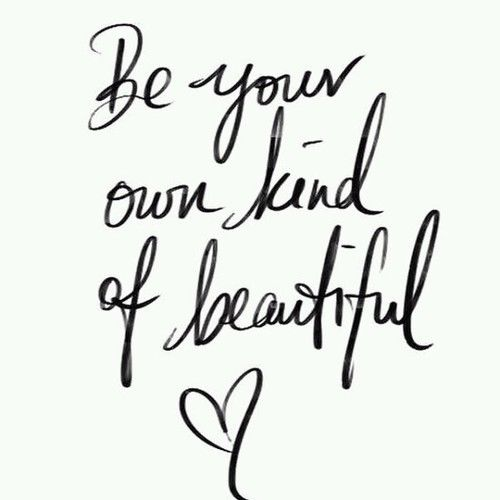 Beautiful Quote Best Be Your Own Kind Of Beautiful Quote Pictures Photos And Images