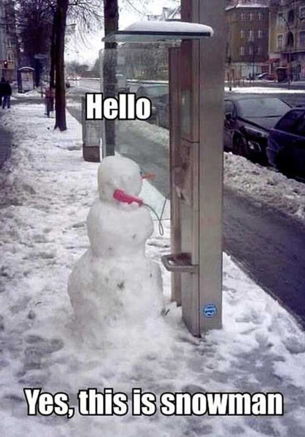 Hello, Yes, This Is Snowman Pictures, Photos, and Images