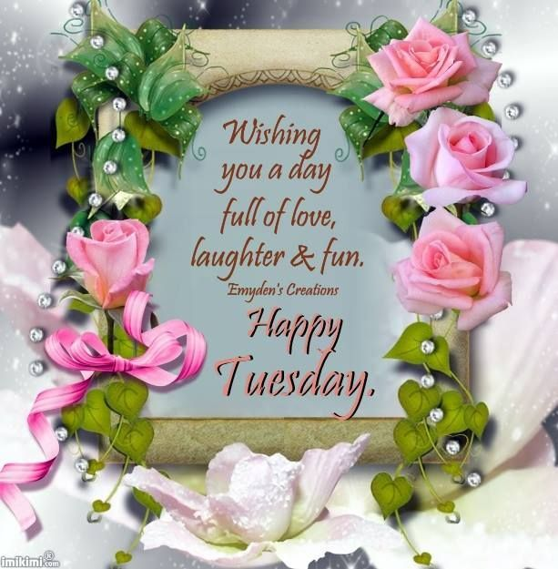 Awesome Happy Tuesday Wishing You A Day Full Of Love Nice Design