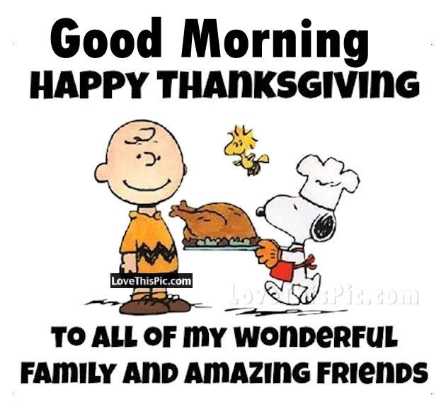 Best Thanksgiving Quotes For Friends: Good Morning Happy Thanksgiving Quote Pictures, Photos