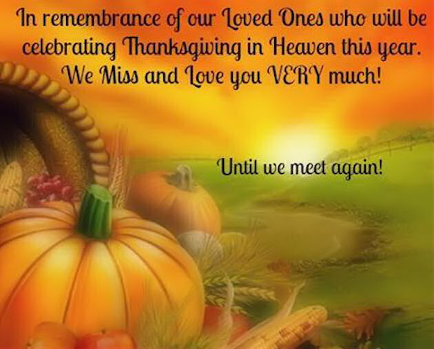 Remembering Loved Ones On Thanksgiving Pictures, Photos