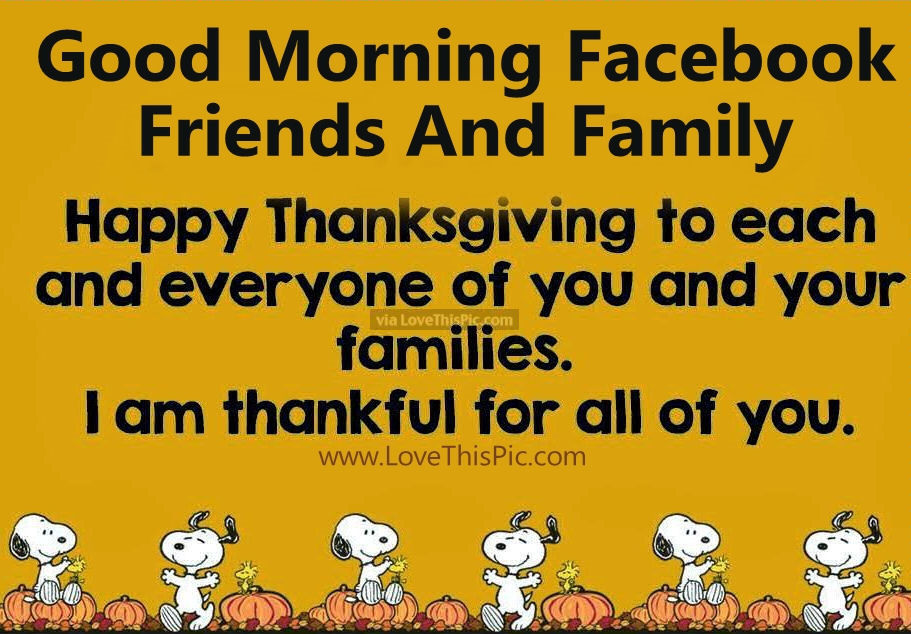 Good Morning Facebook Friends And Family Happy Thanksgiving Pictures ...