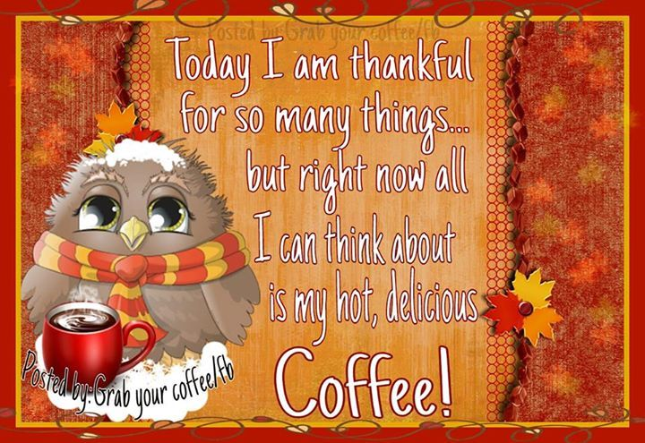 right now i am thankful for coffee pictures photos and