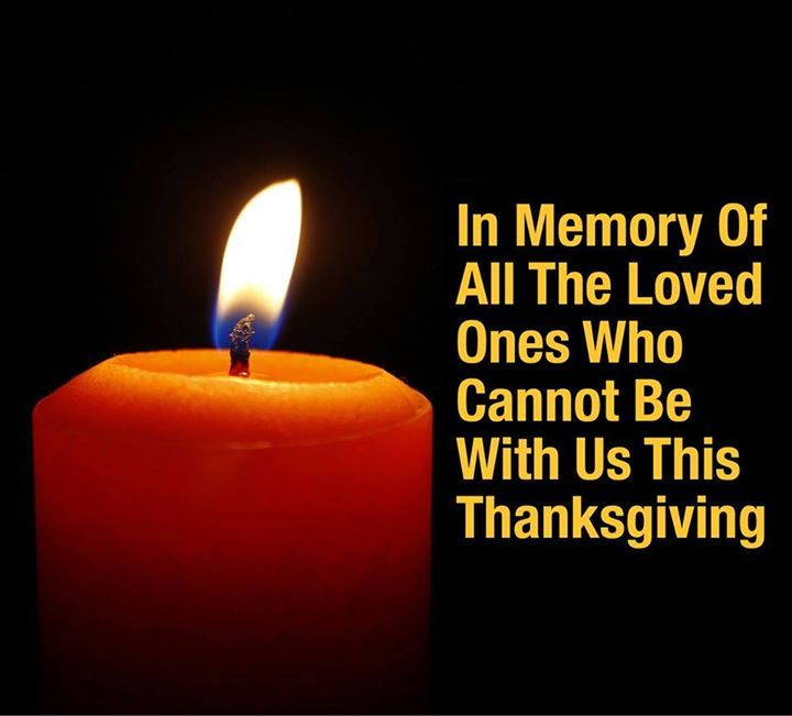 In Memory Of Loved Ones On Thanksgiving Pictures Photos