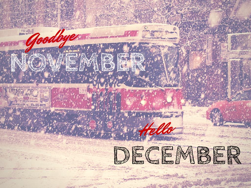 Goodbye November, Hello December Pictures, Photos, and ...
