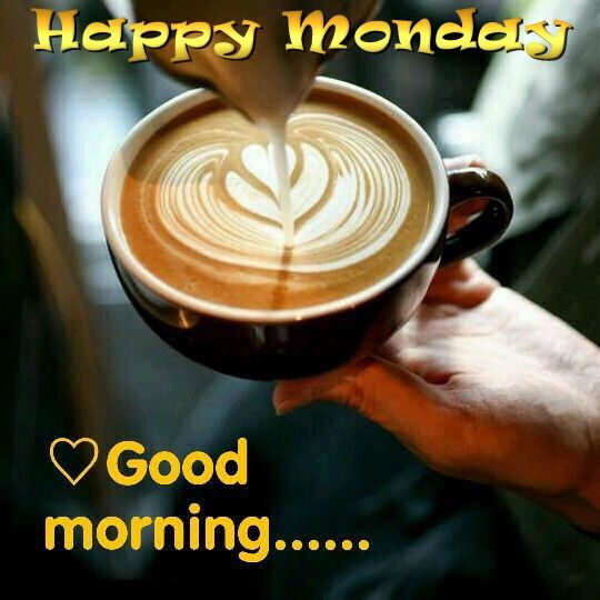 happy monday good morning quote coffee pictures photos and