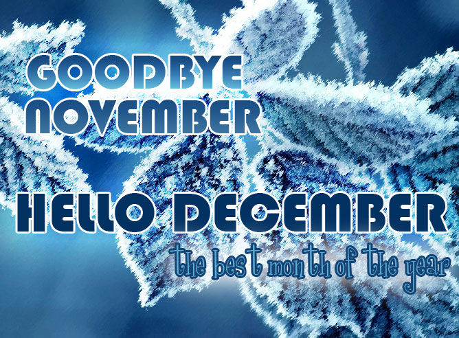 Attrayant Goodbye November Hello December Image Quotes