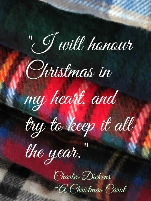 i will honour christmas in my heart and try to keep it all the year - Christmas In My Heart