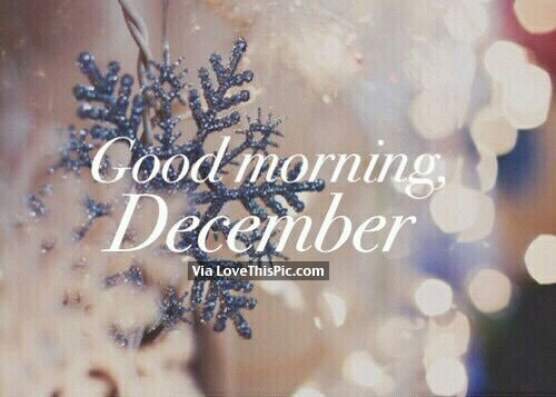 Good Morning December Pictures Photos And Images For Facebook Tumblr Pint