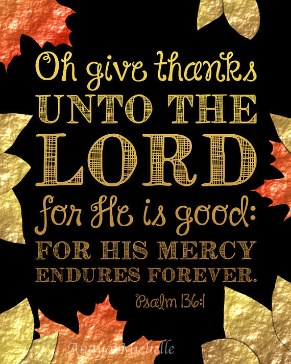 Image result for o give thanks unto the Lord