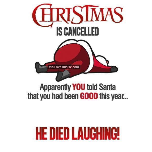 Funny Christmas Pic Quotes: Christmas Is Cancelled Funny Quote Pictures, Photos, And