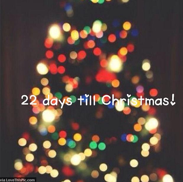 22 Days Until Christmas