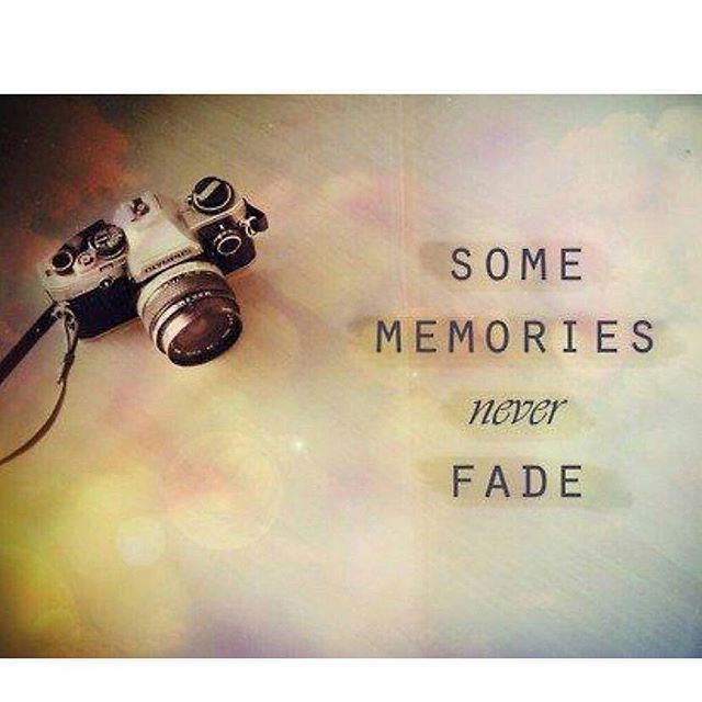 some memories never fade pictures photos and images for