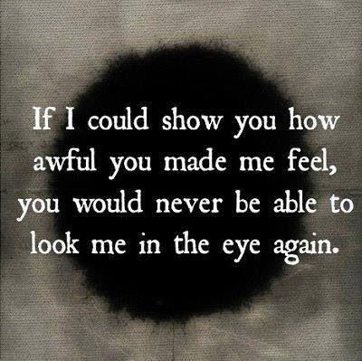 you made me sad quotes