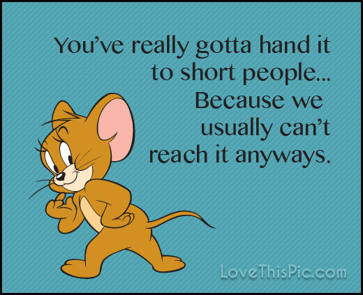 People Quotes Sayings Pictures And Images: You Have To Hand It To Short People Pictures, Photos, And