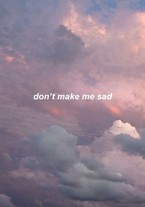 Don T Make Me Sad Pictures Photos And Images For