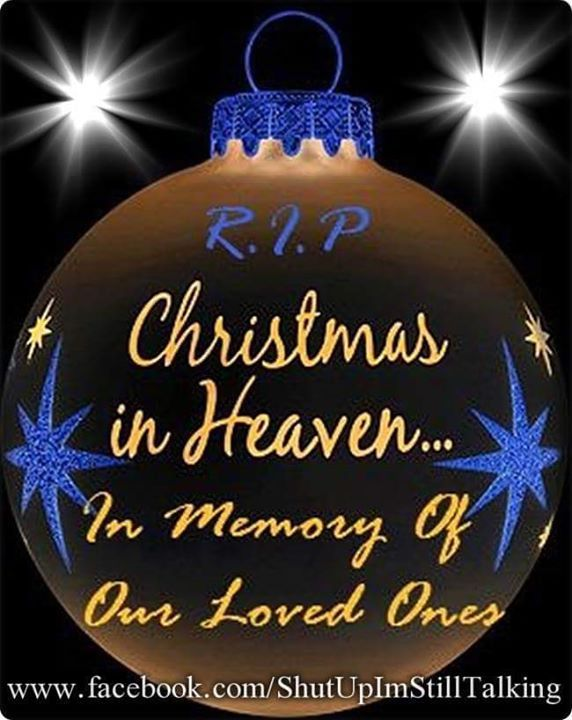in memory of loved ones on christmas - Merry Christmas In Heaven Dad