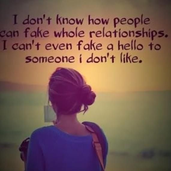 Best Quotes On Fake Peoples: I Dont Know How People Fake Whole Relationships Pictures