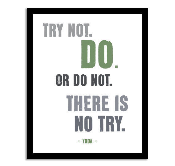 Yoda Quote Try Not: Try Not Yoda Quote Pictures, Photos, And Images For