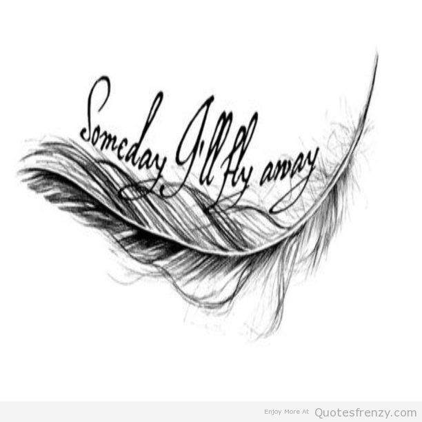 free valentines day greetings quotes - Someday I ll Fly Away s and for