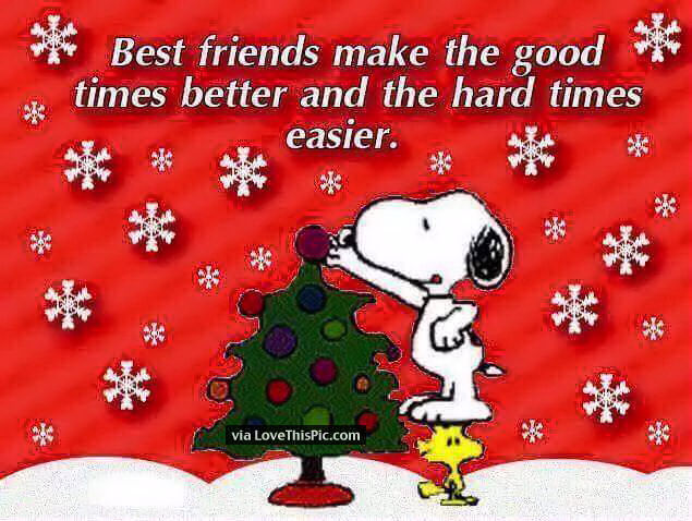 Best Friend Christmas Quotes Best Friends Make The Good Times Better Pictures, Photos, and  Best Friend Christmas Quotes