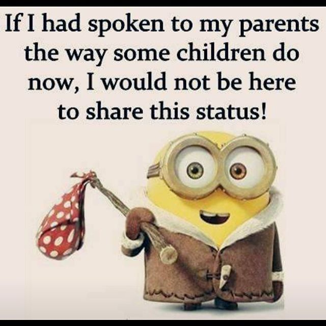 If I Had Spoken To My Parents The Way Some Children Do Now ...
