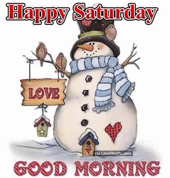 Snowman Happy Saturday Good Morning Quote